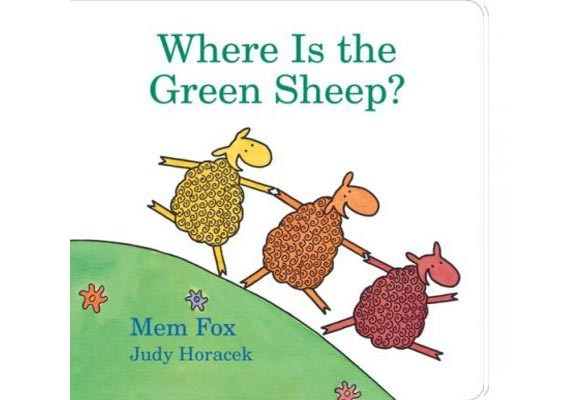 Where is the Green Sheep? By Mem Fox, Judy Horacek  The search for the green sheep is on in this beautifully illustrated book for children aged three and above. There are blue sheep, red sheep, wind sheep and wave sheep - but can your child find the green sheep?