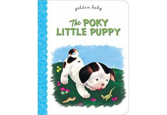 The Poky Little Puppy By Janette Sebring Lowrey  One of the 12 original Little Golden Books, The Poky Little Puppy has sold nearly 15 million copies since 1942 and is one of the most popular children's books of all time. The Poky Little Puppy's an adventurous cutie who finds out the hard way - missing out on strawberry shortcake - what happens when you disobey your mum.