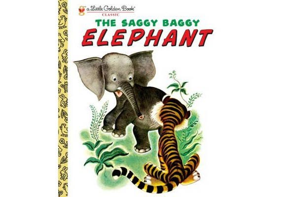 "The Saggy Baggy Elephant By Kathryn and Byron Jackson  Another popular Little Golden Book that has been a favourite among kids for over 50 years. A parrot makes fun of baby elephant Sooki for his big ears, long nose and wrinkled skin. When Sooki meets other gorgeous creatures who look just like him, he celebrates with a ""one-two-three kick""! Illustrations by Gustaf Tenggren."