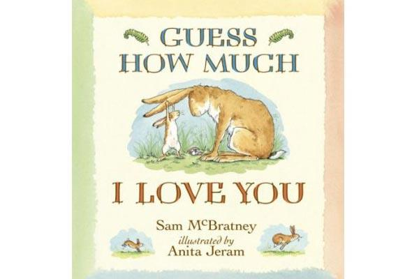 Guess How Much I Love You  If we count the Gruffalo and the Gruffalo's Child as one then we could squeeze in this one By Sam McBratney   Big and Little Nutbrown Hare love each other very much, but finding a way to share how they feel is proving to be difficult. This book is a lovely way to show your tot how much you love him.